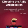 "I recently ordered a copy of the book ""Directing the Agile Organisation"". Since I know the author, I am obliged (disclosure) to say something brilliant about the concept and the..."